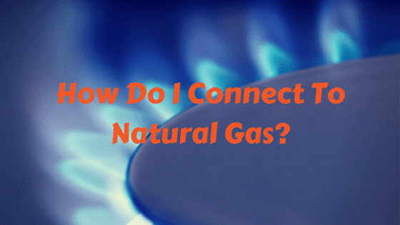 how to connect grill to natural gas